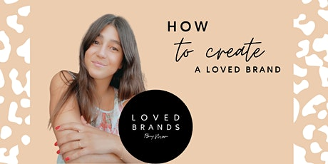 How to create a Loved Brand tickets