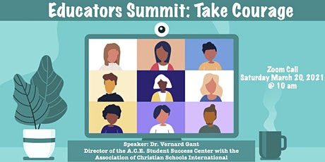Educators Summit: Take Courage tickets
