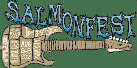 Salmonfest Alaska 2021 tickets