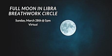 Full Moon in Libra Virtual Breathwork Circle tickets
