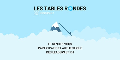 Table Ronde iNNERSHiP : Bien-être individuel et performance collective billets