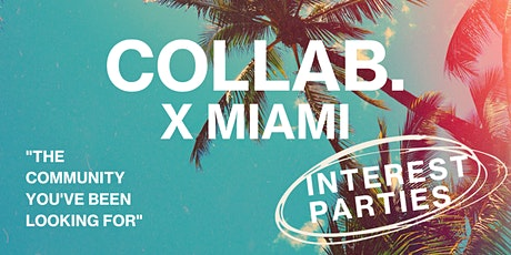 COLLAB. X MIAMI Pop-Up Experience billets