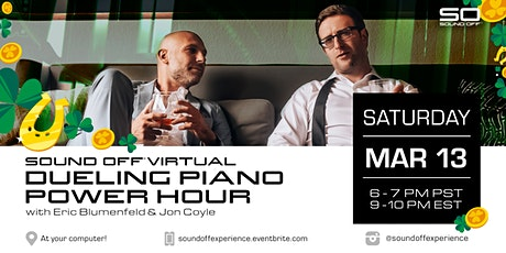 Sound Off® Virtual: Dueling Piano Power Hour (3/13) tickets
