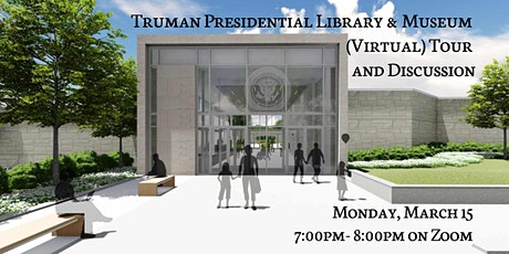 Truman Presidential Library & Museum (Virtual) Tour and Discussion tickets