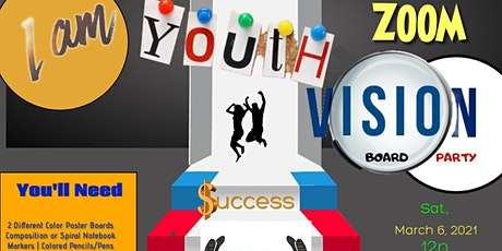 I AM  Youth Vision Board Zoom Party tickets
