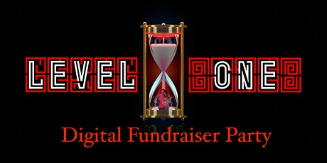 Level One - Digital Fundraiser Party tickets