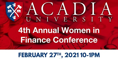 Acadia University's 4th Annual Women in Finance Conference tickets