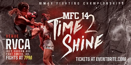 MFC 14 Time 2 Shine tickets