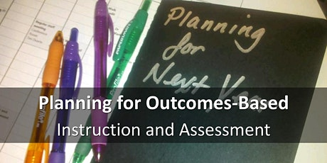 Planning for Outcomes-Based Assessment tickets