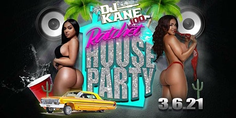 DJKane100 Ratchet House Party tickets