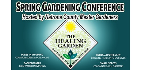 The Healing Garden Spring Conference- Gardening for the Mind, Body & Soul tickets