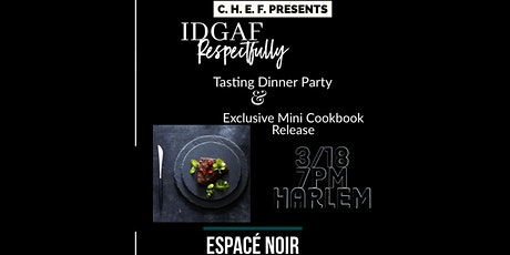 IDGAF... Respectfully Dinner Tasting tickets