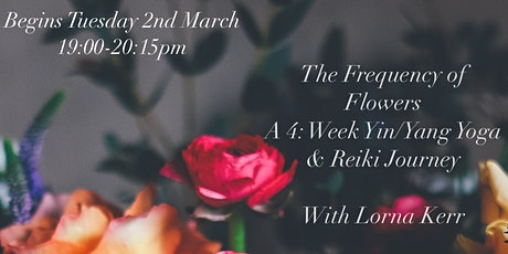 *ONLINE*  Frequency of Flowers:  A Yin/Yang Yoga & Reiki Journey tickets