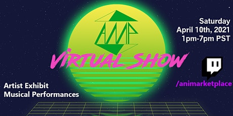 AMP - Virtual Market Day - Apr 2021 Show! tickets