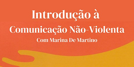 Introdução à Comunicação Não-Violenta - Grupo de Prática 30/03 ingressos