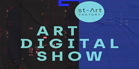 st-Art Factory - Art Digital  Show (Recurring Event for 3 days) tickets