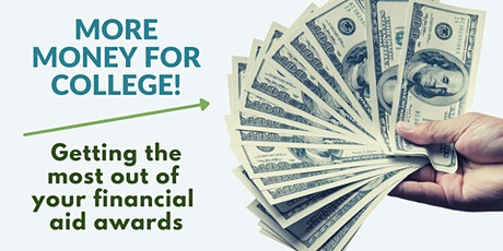 More money for college! Getting the most out of your financial aid awards tickets