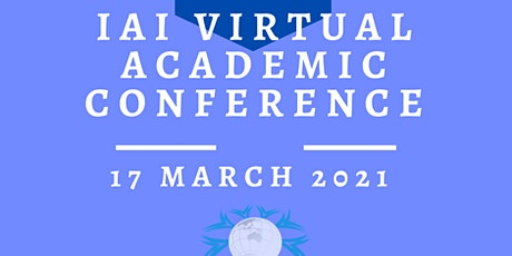 International VIRTUAL Academic Conference  March 17,  2021 tickets