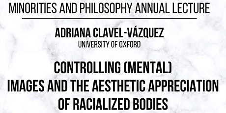 Controlling Mental Images & the Aesthetic Appreciation of Racialized Bodies tickets