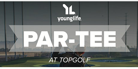 """2021 Young Life """"Par-Tee"""" tickets"""