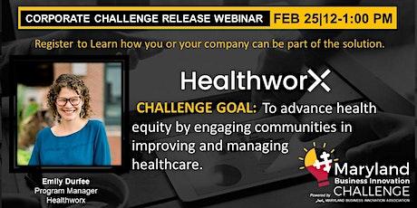 Maryland Business Innovation Challenge Release: Healthworx tickets