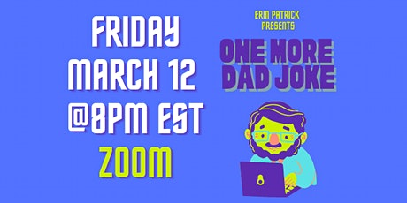 One More Dad Joke-Virtual Comedy Show (March) tickets