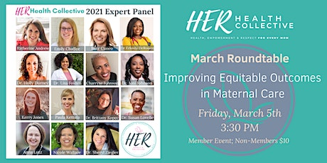 Expert Panel Roundtable:  Improving Equitable Outcomes in Maternal Care tickets