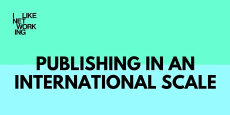 Publishing in an International Scale tickets