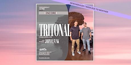 Tritonal at It'll Do Club tickets