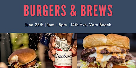 Burgers & Brews 2021 - An American Heritage Celebration tickets