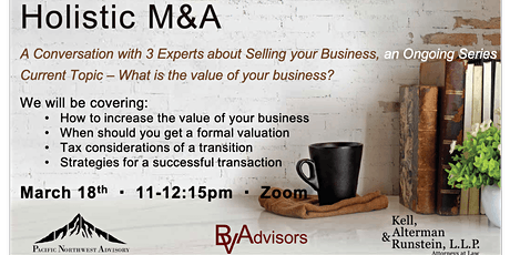 Holistic M&A: A Conversation with 3 Experts About Valuing Your Business tickets