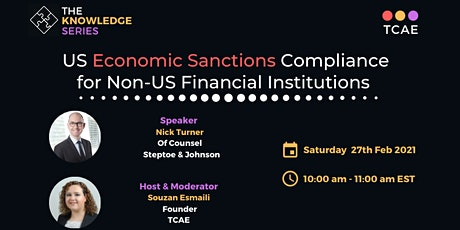 U.S. Economic Sanctions Compliance for Non-U.S. Financial Institutions tickets