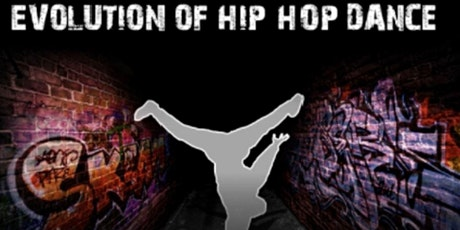 The Evolution of Hip Hop Dance! tickets