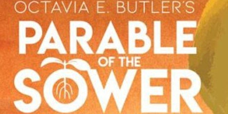 Celebrating Octavia E. Butler's Parable of the Sower tickets