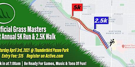 Artificial Grass Master's First Annual 5k Run - 2.5k Walk tickets