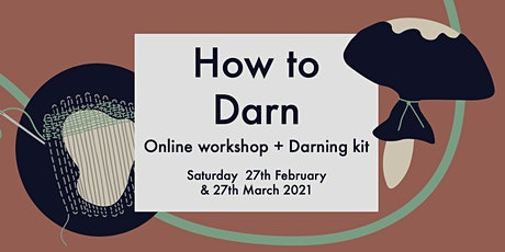 How to Darn - Online Workshop (including Darning kit) tickets