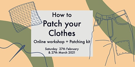 How to Patch your Clothes - Online Workshop (including Patching kit) tickets