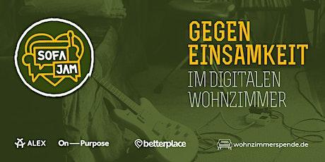 Sofa Jam - Gegen Einsamkeit im digitalen Wohnzimmer (Live auf ALEX BERLIN) Tickets
