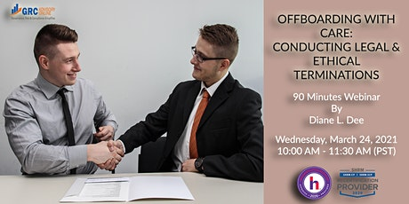Offboarding With Care: Conducting Legal & Ethical Terminations tickets