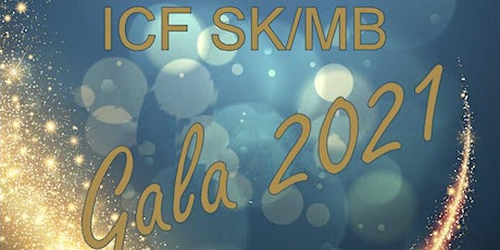 ICF Saskatchewan and Manitoba Gala 2021 tickets