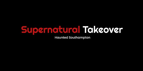 Haunted Southampton tickets