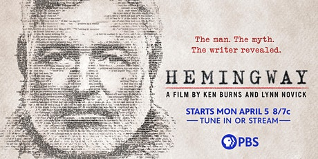 FREE Preview Hemingway - A film by Ken Burns and Lynn Novick tickets