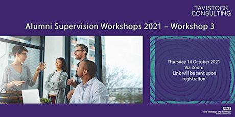 Alumni Supervision Workshops 2021 – Workshop 3 tickets