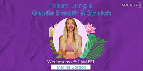SocietyX: Tulum Jungle Vinyasa Breath & Stretch - ( In Person Weekly Class) tickets