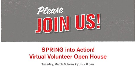 SPRING into Action Volunteer Open House tickets