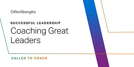 Called to Coach: Successful Leadership - Coaching Great Leaders tickets