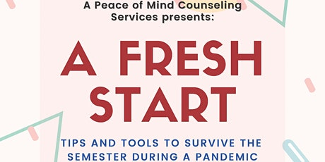 """A Fresh Start: ""How to Survive During a Pandemic!"" tickets"