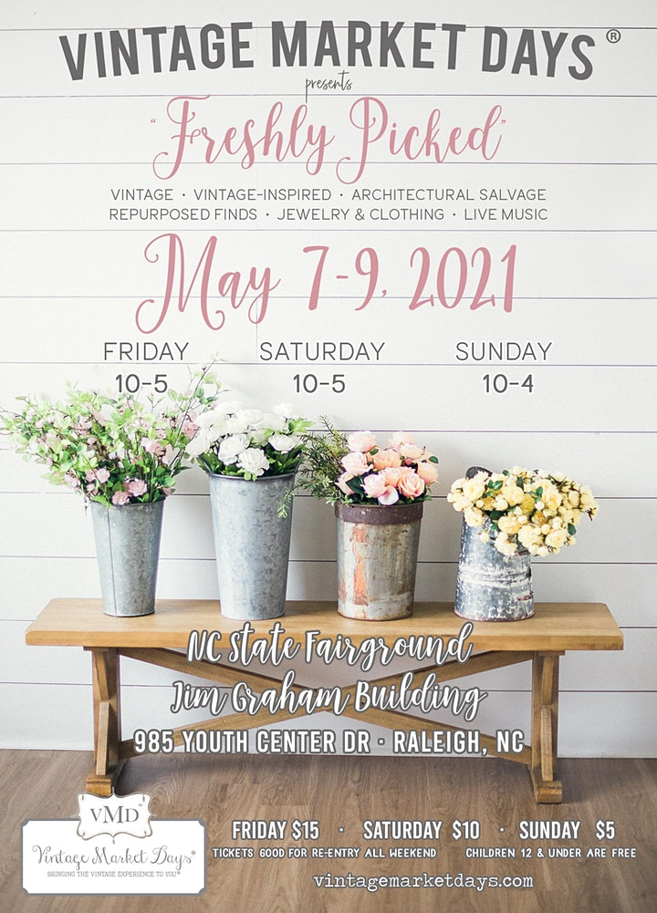 """Vintage Market Days® of NC Triangle presents """"Freshly Picked"""" image"""