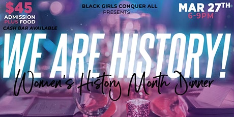 We are History! Celebrating Women's History Month tickets