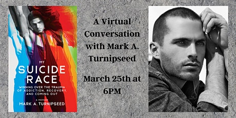 A Virtual Conversation with Mark A. Turnipseed | My Suicide Race tickets